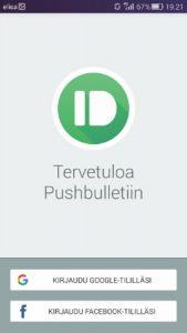 Kirjaudu Pushbullettiin Facebook- tai Google-tunnuksilla